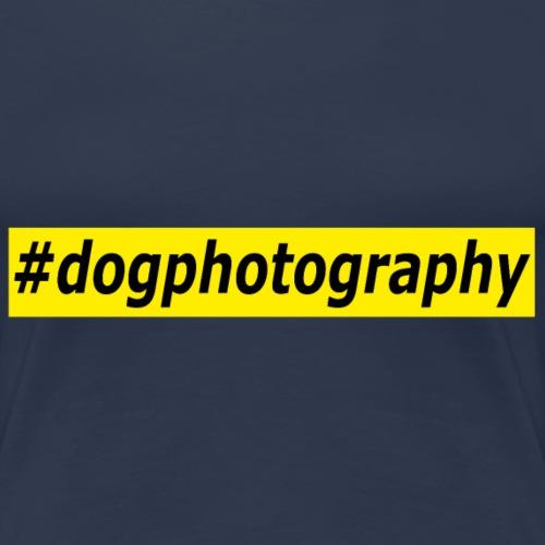 Dogphotography - Hundefotografie Fotograf Hunde - Frauen Premium T-Shirt