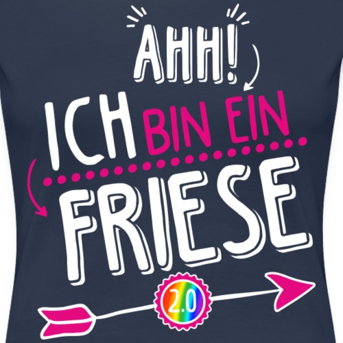 ahh ich bin ein friese 20 pink - Frauen Premium T-Shirt