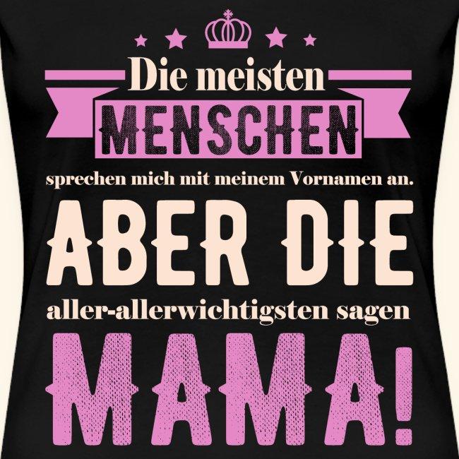 Damentop Geschenk Mutter lustiges T-Shirt für Mama Muttertag Geburtstag T-Shirt