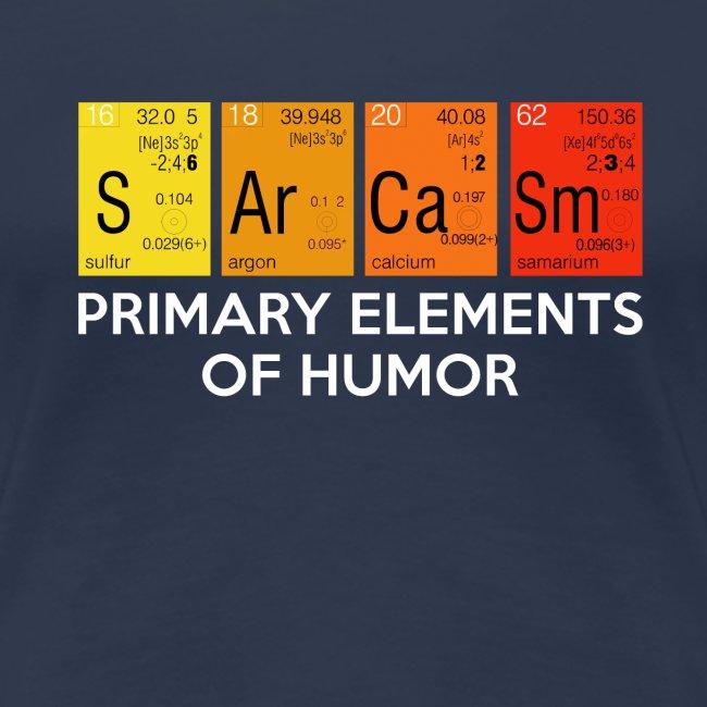 SARCASM - PRIMARY ELEMENTS OF HUMOR