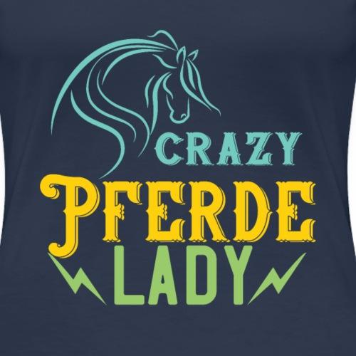 Crazy Pferde Lady   Spruch Slogan Humor Ironie