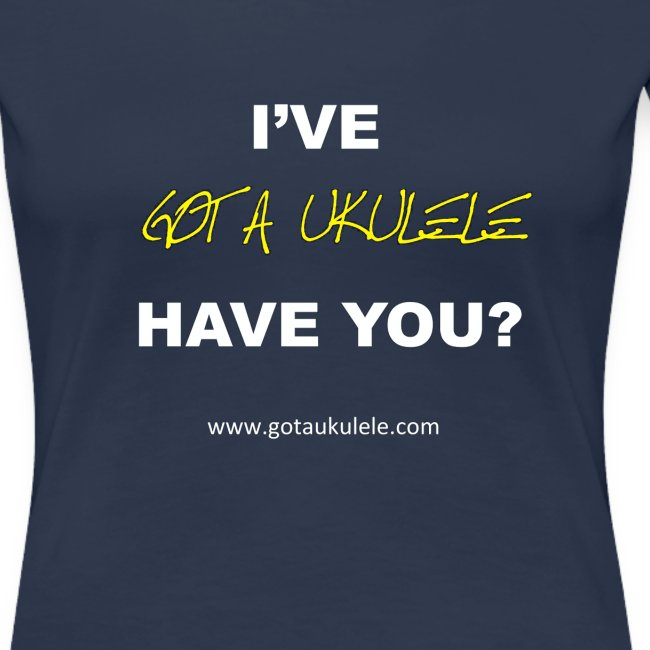 New Got A Ukulele shirt