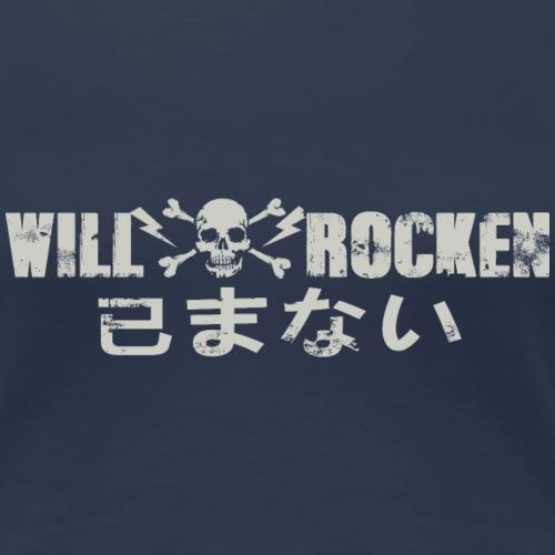 WILL ROCKEN lang - Frauen Premium T-Shirt