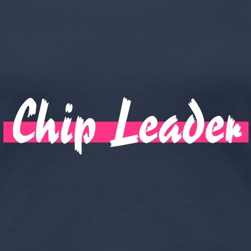 chip_leader - T-shirt Premium Femme