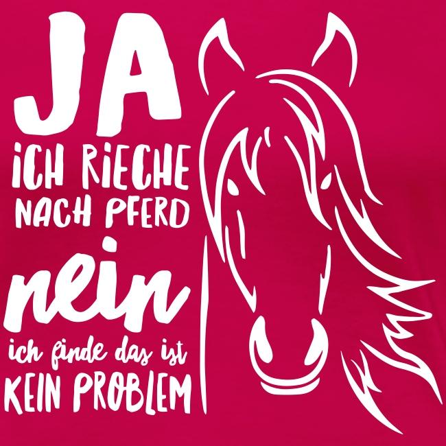 Vorschau: ja ich rieche nach Pferd - Frauen Premium T-Shirt