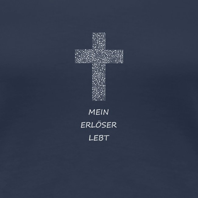 Jesus Mein Erlöser Lebt I Christen Tshirt Geschenk