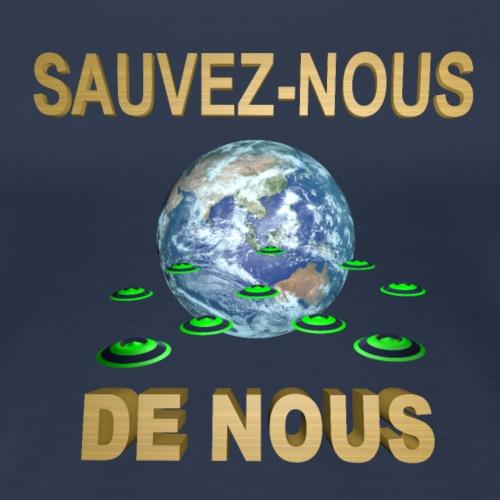 SAUVEZ NOUS DE NOUS - T-shirt Premium Femme