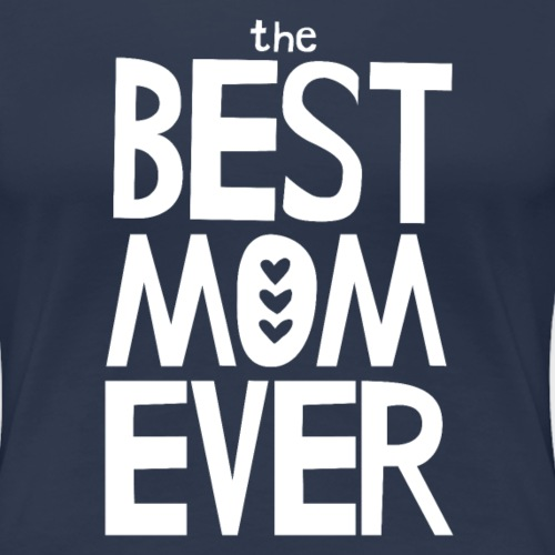 The Best Mom Ever - White