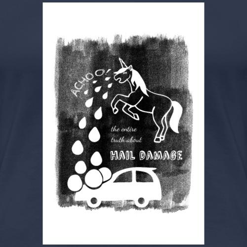 Hagelschaden Poster - Frauen Premium T-Shirt
