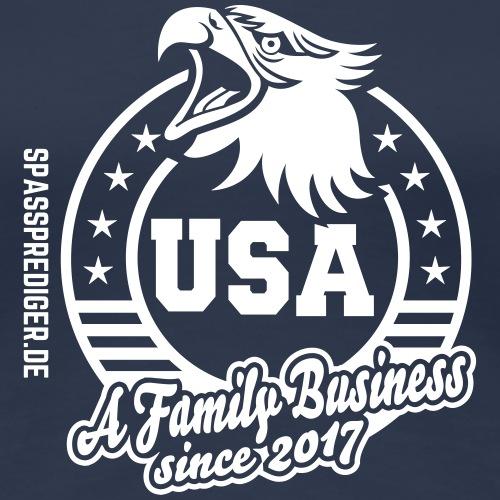 Family Business USa - Frauen Premium T-Shirt