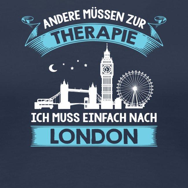 Andere müssen zur Therapie - Ich muss nach London