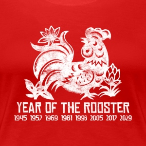 Years of the Chinese Rooster - Women's Premium T-Shirt