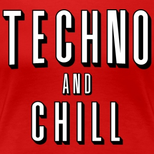 Techno og chill - Premium T-skjorte for kvinner