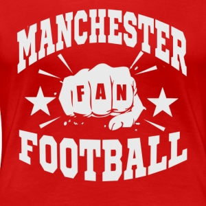 Manchester Fan - Women's Premium T-Shirt