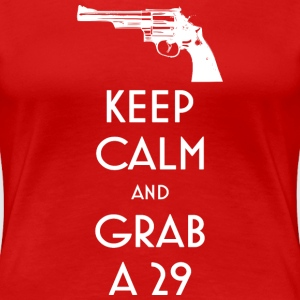 Keep Calm and Grab a 29 revolver t-shirt - Women's Premium T-Shirt