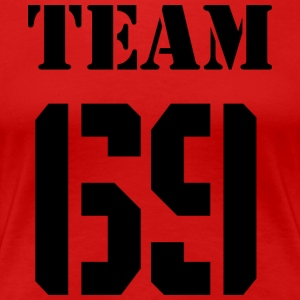 Team-69 - Frauen Premium T-Shirt