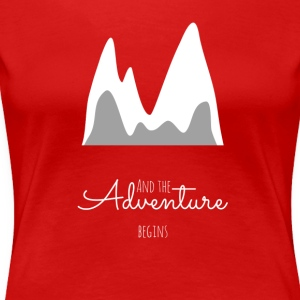 And the adventure begins. - Women's Premium T-Shirt