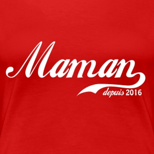 Mom since 2016! - Women's Premium T-Shirt