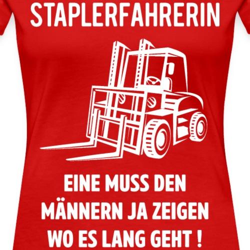 STAPLERFAHRERIN 5 - Frauen Premium T-Shirt