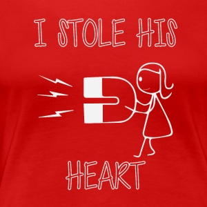 I've stolen his heart - Women's Premium T-Shirt
