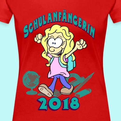 Schulanfängerin 2018 - Frauen Premium T-Shirt