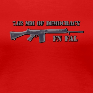 FN FAL fan t shirt 7,62 mm demokrati - Premium T-skjorte for kvinner