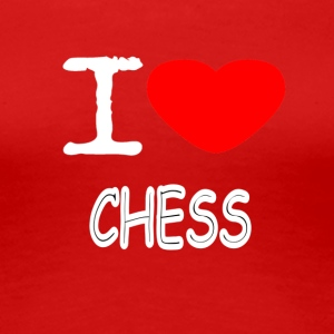 I LOVE CHESS - Frauen Premium T-Shirt