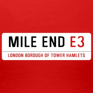 Mile End Street Sign - Women's Premium T-Shirt