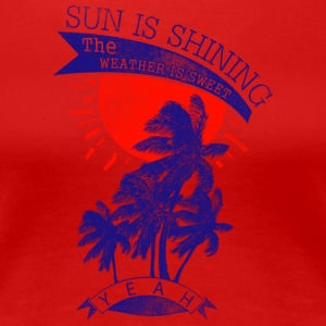 sun is shining - Women's Premium T-Shirt