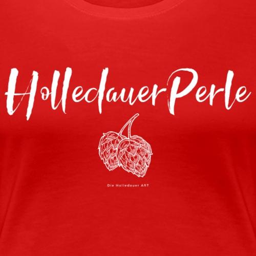 Holledauer Perle - Frauen Premium T-Shirt