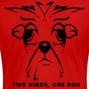 TWO BIRDS, ONE DOG - Women's Premium T-Shirt