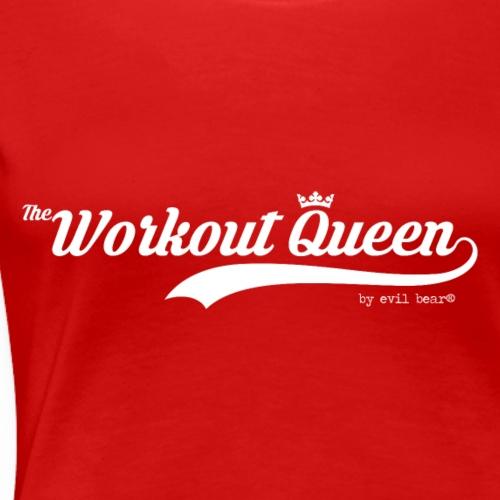Workout Queen C - Koszulka damska Premium