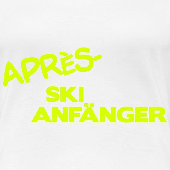 Après Ski Anfänger