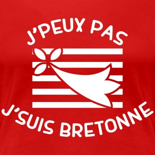 j'peux pas j'suis bretonne blanc - T-shirt Premium Femme