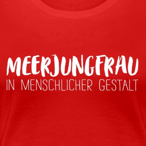 Meerjungfrau in menschlicher Gestalt (weiß) - Frauen Premium T-Shirt
