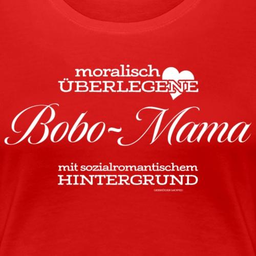 Bobo-Mama - Frauen Premium T-Shirt