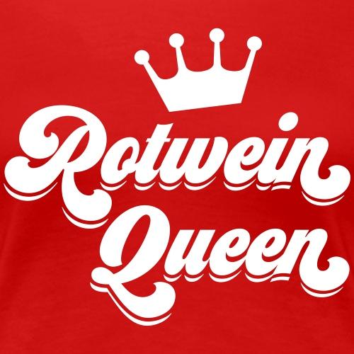 Rotwein Queen - Frauen Premium T-Shirt