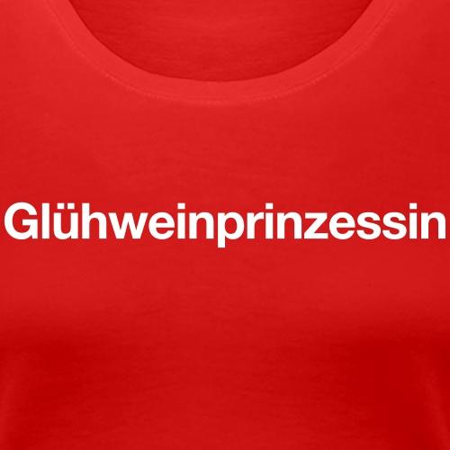 Glühweinprinzessin - Frauen Premium T-Shirt