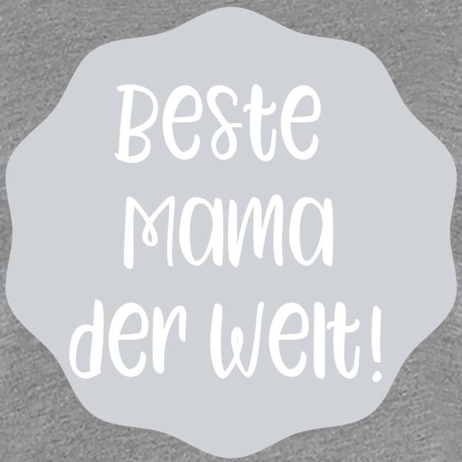 Beste Mama der Welt
