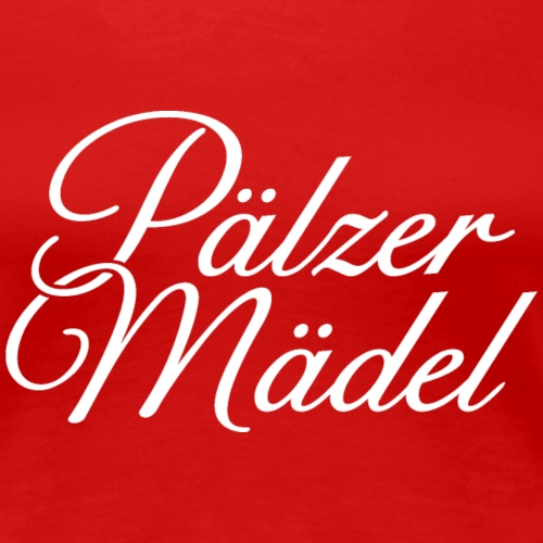 Pälzer Mädel Klassik (Weiß) - Frauen Premium T-Shirt