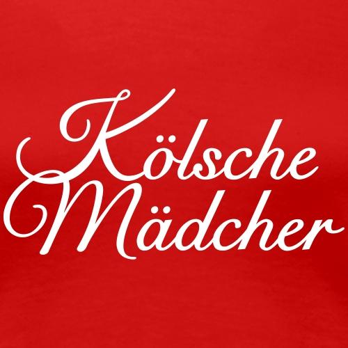 Kölsche Mädcher - Mädels aus Köln - Frauen Premium T-Shirt