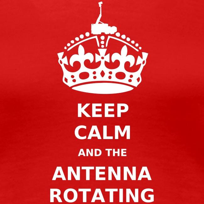 Keep Calm And The Antenna ROTATING - Print