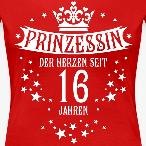 12 Prinzessin der Herzen seit 16 Jahren Geburtstag - Frauen Premium T-Shirt