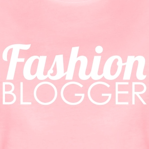 Fashion Blogger - Premium T-skjorte for kvinner