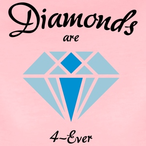 Diamonds are 4-Ever - Frauen Premium T-Shirt