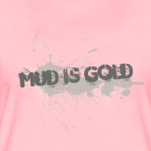 mud_is_gold - Camiseta premium mujer