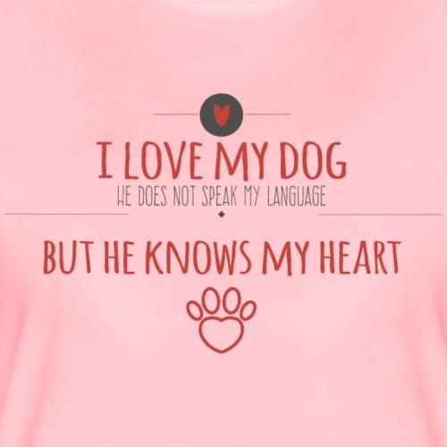 My dog knows my heart - Frauen Premium T-Shirt