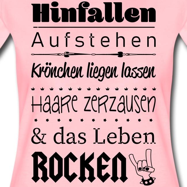 Aufstehen und das Leben ROCKEN :)