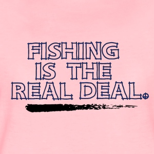 Fishing is the real Deal - Fishing Addict - Frauen Premium T-Shirt