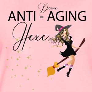 Deine Anti-Aging Hexe - Frauen Premium T-Shirt